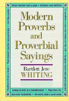 Modern Proverbs and Proverbial Sayings