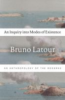 An Inquiry Into Modes of Existence
