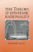 The Theory of Epistemic Rationality