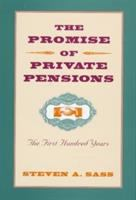 The Promise of Private Pensions