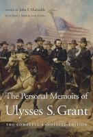 The Personal Memoirs of Ulysses S. Grant