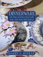 Dinnerware of the 20th Century