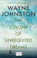 Image: The Colony of Unrequited Dreams