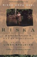 Riska: Memories of a Dayak Girlhood