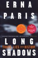 Long Shadows: Truth, Lies, and History