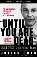 """Until You Are Dead"""