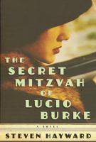 The Secret Mitzvah of Lucio Burke