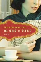 The end of east : a novel