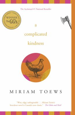 A complicated kindness : [a novel]