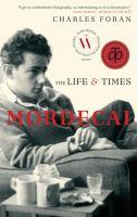 Mordecai: The Life & Times