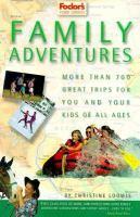 Fodor's Family Adventures