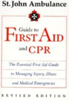 Guide to First Aid and CPR