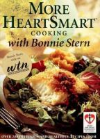 More HeartSmart Cooking With Bonnie Stern