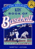 The Official Kids' Book of Baseball