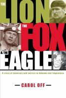 The Lion, the Fox & the Eagle
