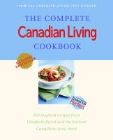 The Complete Canadian Living Cookbook