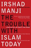 The Trouble With Islam Today