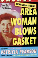 Area Woman Blows Gasket