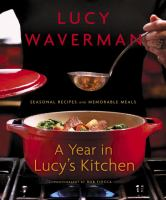 A Year in Lucy's Kitchen