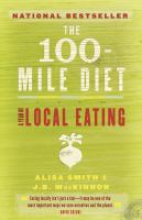 100-mile Diet; A Year Of Local Eating
