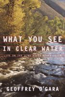 What You See in Clear Water
