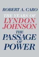 The Years of Lyndon Johnson [volume 4]