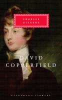 The Personal History, Adventures, Experience & Observation of David Copperfield