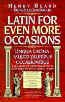 Latin for Even More Occasions