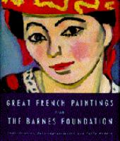 Great French Paintings From the Barnes Foundation