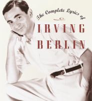 Complete Lyrics of Irving Berlin
