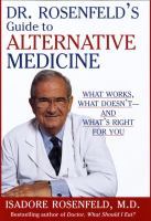 Dr. Rosenfeld's Guide to Alternative Medicine