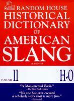 Random House Historical Dictionary of American Slang