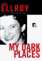 My dark places : an L.A. crime memoir