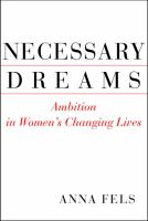Necessary Dreams