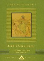 Ride-a-cock Horse and Other Rhymes and Stories