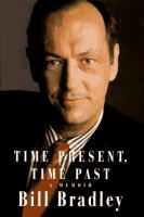 Time Present, Time Past, A Memoir