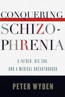 Conquering Schizophrenia