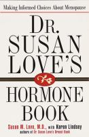 Dr. Susan Love's Hormone Book