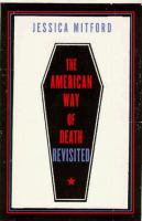 American Way of Death Revisited