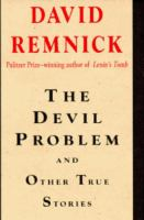 The Devil Problem and Other True Stories