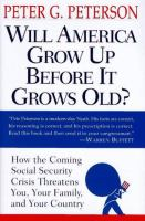 Will America Grow up Before It Grows Old?