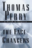 The Face Changers