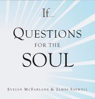 If-- Questions for the Soul