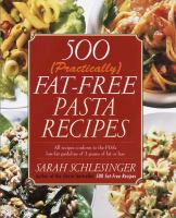 500 (practically) Fat-free Pasta Recipes