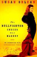 The Bullfighter Checks Her Makeup