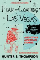 Fear and Loathing in Las Vegas and Other American Stories