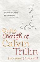 Quite Enough of Calvin Trillin