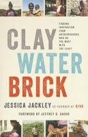 Clay, Water, Brick