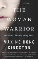 Cover of The Woman Warrior: Memoirs