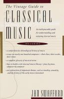 The Vintage Guide to Classical Music